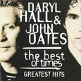 Hall & Oates/the best of times-GREATEST HITS