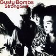Gusty Bombs/Strong Suit