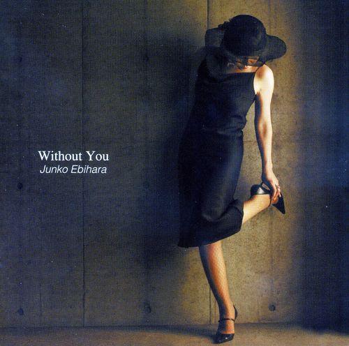 海老原淳子~Without You