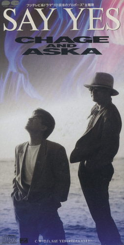 CHAGE AND ASKA~SAY YES