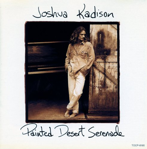 Joshua Kadison/Painted Desart Serenade