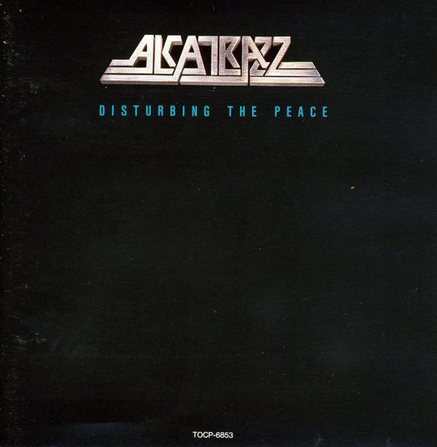 Alcatrazz/Disturbing the Peace