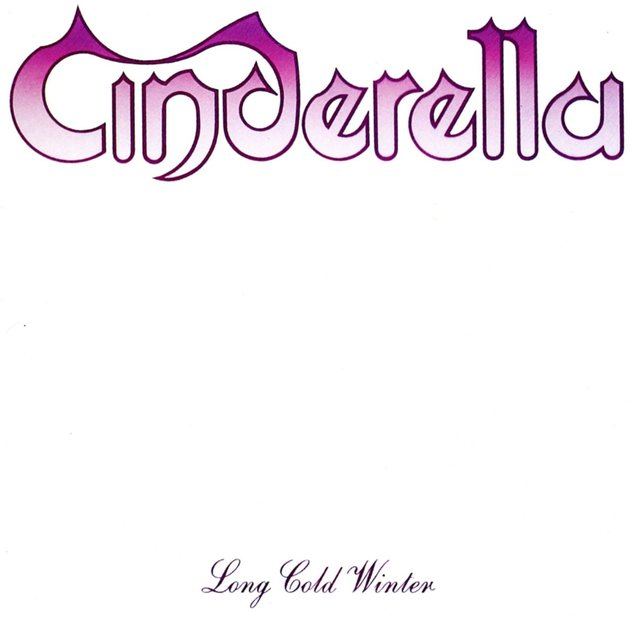 Cinderella/Long Cold Winter