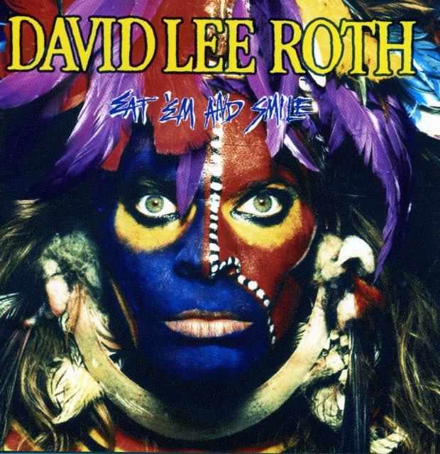 David Lee Roth/Eat 'em And Smile