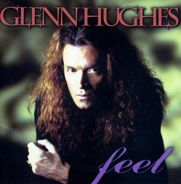 Glenn Hughes/Feel