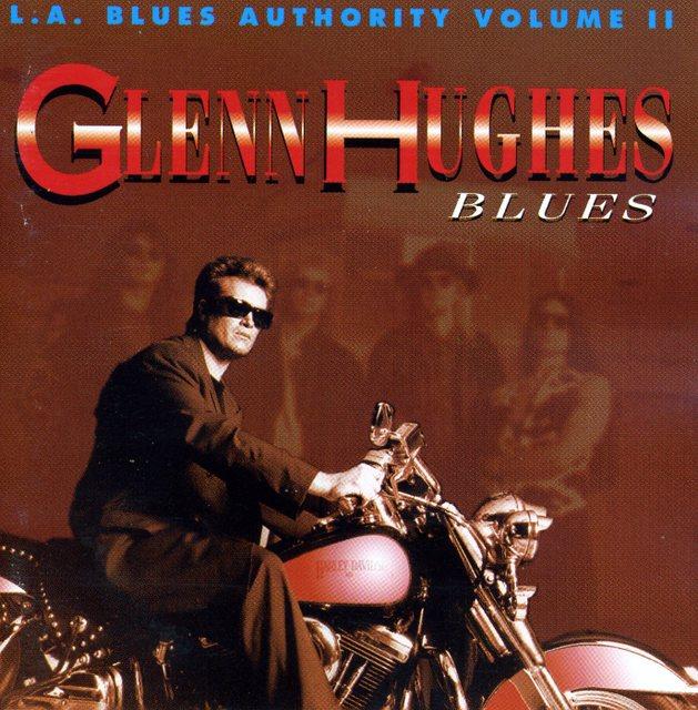 Glenn Hughes/L.A. Blues Authority Volume Ⅱ