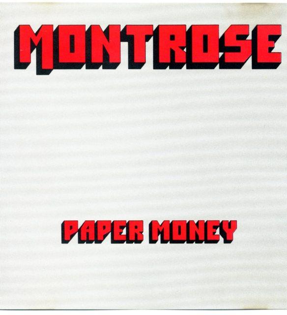 Montrose/Paper Money
