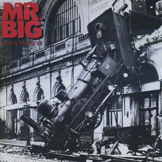 MR. BIG/Lean Into It