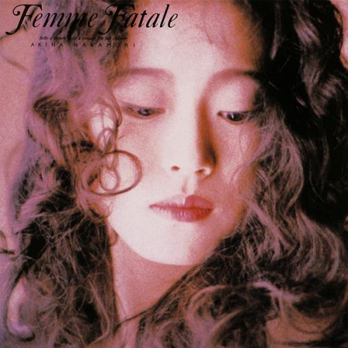 中森明菜~Femme Fatale