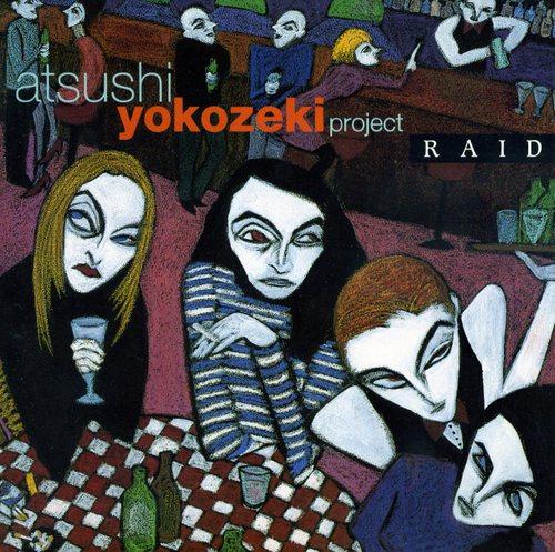 Atsushi Yokozeki Project~RAID