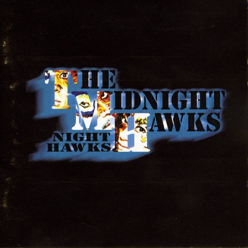 Night Hawks~The Midnight Hawks