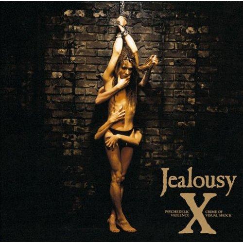 X~Jealousy