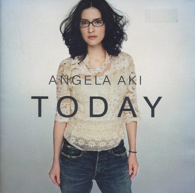 アンジェラ・アキ/Today