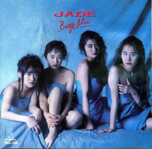 Betty Blue~JADE