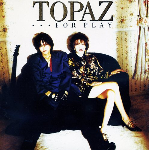 TOPAZ/FOR PLAY