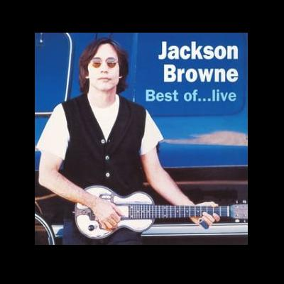 Jackson Browne/Best of...live