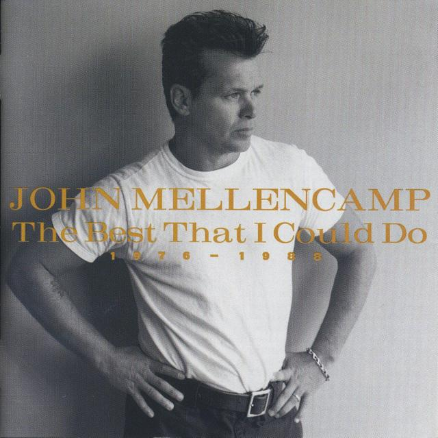 John Mellencamp/The Best That I Could Do 1976-1988