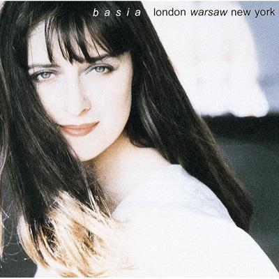 Basia/London Warsaw New York