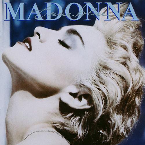 Madonna/True Blue