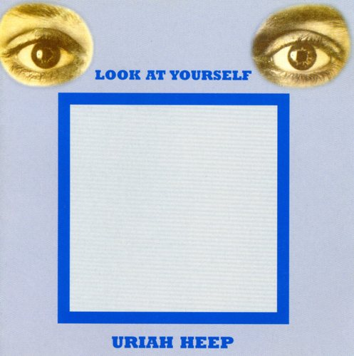Uriah Heep/Look at Yourself