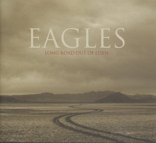 Eagles/Long Road Out of Eden