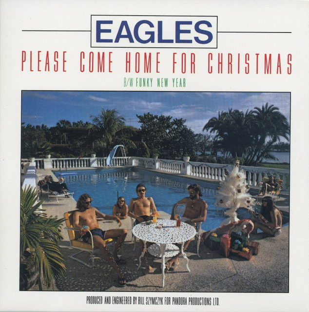 Eagles/Please Come Home For Christmas