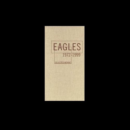 the eagles selected works 1972 to 1999