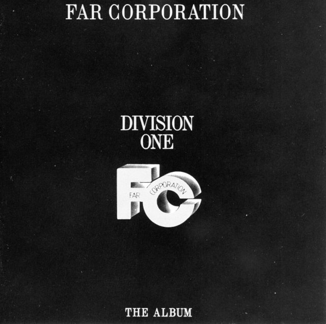 Far Corporation~DIVISION ONE