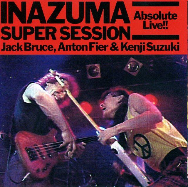 Jack Bruce, Anton Fler & Suzuki Kenji~Inazuma Super Session