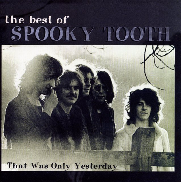 Spooky Tooth~The Best of Spooky Tooth