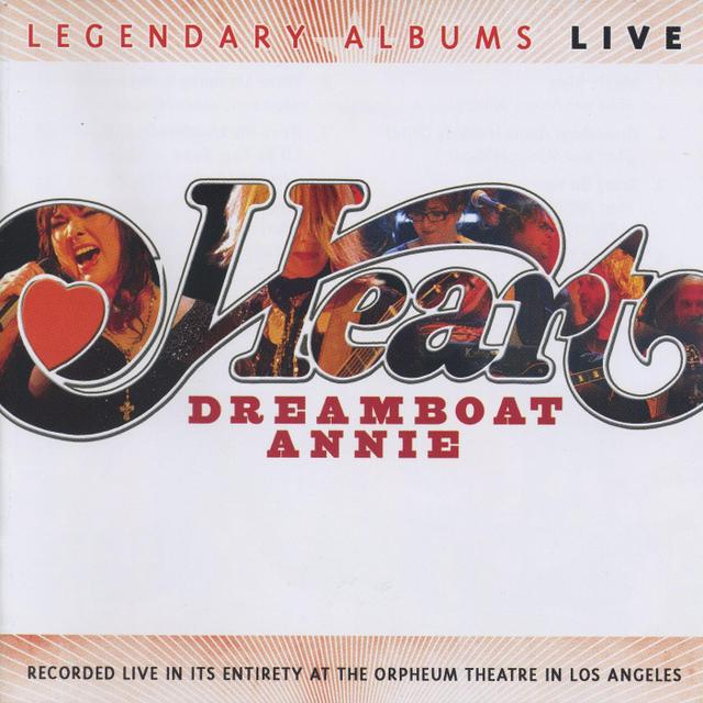Heart/Dreamboat Annie Live