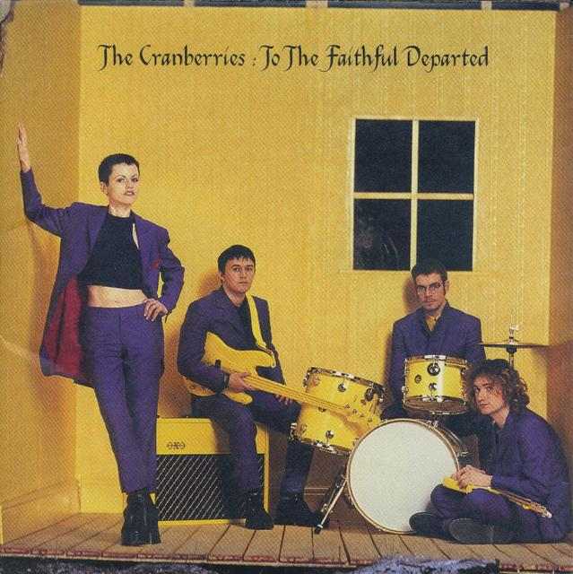 The Cranberries/To the Faithful Departed