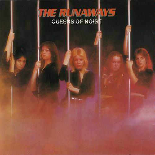 The Runaways/Queens of Noise