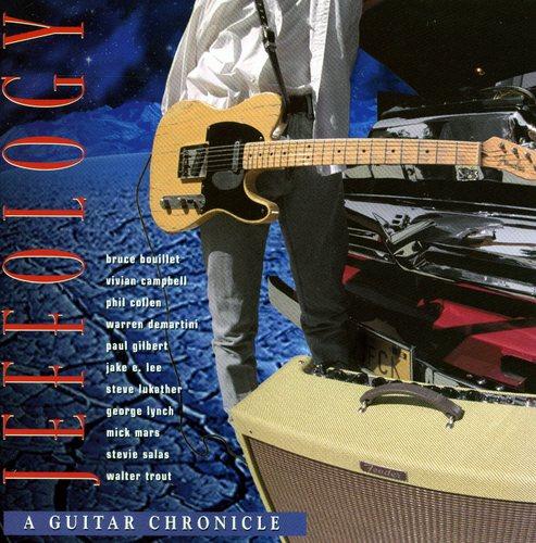 Jeffology~A Guitar Chronicle